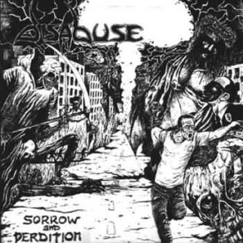 Disabuse-Sorrow And Perdition(1989)