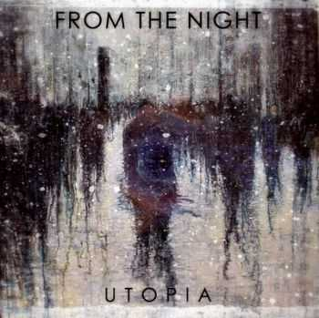 From The Night – Utopia [Single] (2013)
