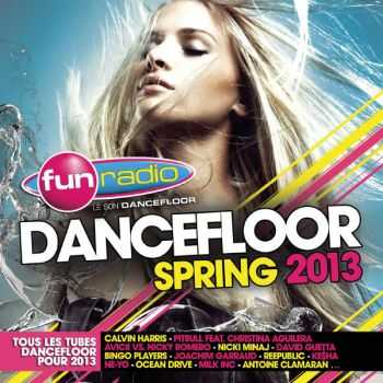 VA - Fun Radio Fun Dancefloor Spring 2013 [2CD] (2013)