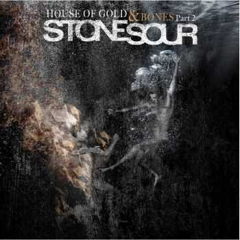 Stone Sour - House Of Gold & Bones: Part 2 (Japan Edition) (2013)