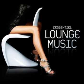 VA - L'Essentiel Lounge Music (2012) FLAC