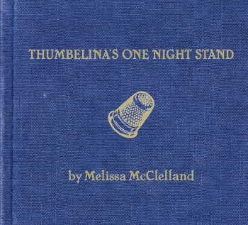 Melissa McClelland - Thumbelina's One Night Stand (2006)
