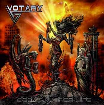 Votary - Seek Another Life (2013)