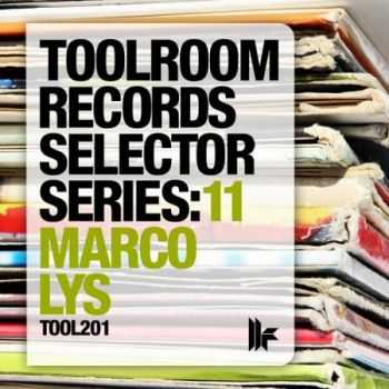 Toolroom Records Selector Series 11 (Marco Lys) (2013)