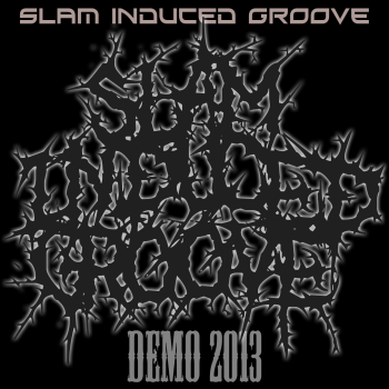Slam Induced Groove - Demo (2013)