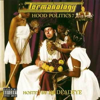 Termanology - Hood Politics 7 (2013)