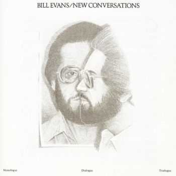 Bill Evans - New Conversations (1978)