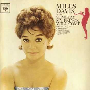 Miles Davis - Someday My Prince Will Come (1961) FLAC