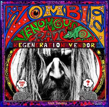 Rob Zombie - Venomous Rat Regeneration Vendor (2013)