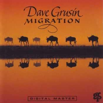 Dave Grusin - Migration (1989) FLAC