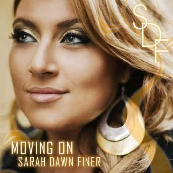 Sarah Dawn Finer - Moving On (2009)
