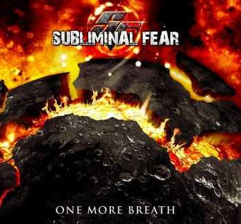 Subliminal Fear - One More Breath (2012) [LOSSLESS]