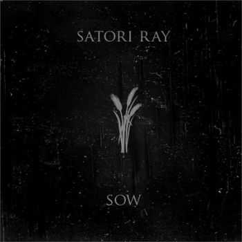 Satori Ray - Saw [EP] (2013)