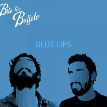 Bite the Buffalo - Blue Lips (2013)