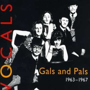 Gals and Pals - Vocals 1963-1967