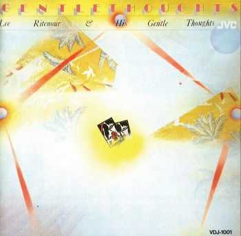 Lee Ritenour - Gentle Thoughts (1977) FLAC