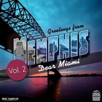 Greetings From Memphis Vol.2: Dear Miami (2013)