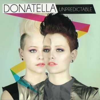 Donatella - Unpredictable (2013)