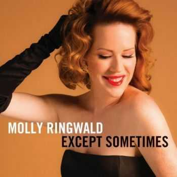 Molly Ringwald - Except Sometimes (2013)