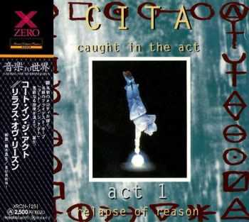 CITA (Caught In The Act) - Act 1: Relapse Of Reason (1995) [Japanese Ed.]
