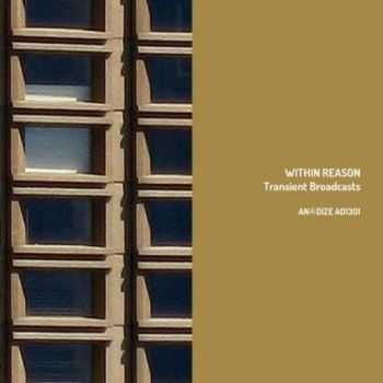 Within Reason - Transient Broadcasts (2013)