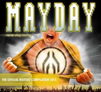 Mayday 2013 - Never Stop Raving (2013)