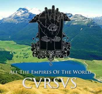 All The Empires Of The World - CVRSVS (2013)