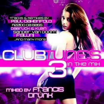 Clubtunes Volume 3: In The Mix (2013)