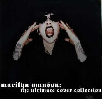 Marilyn Manson - The Ultimate Cover Collection (2013)