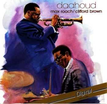Max Roach & Clifford Brown - Daahoud (1985)