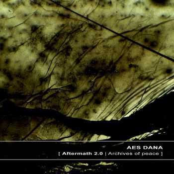 Aes Dana - Aftermath 2.0 | Archives Of Peace (2013)
