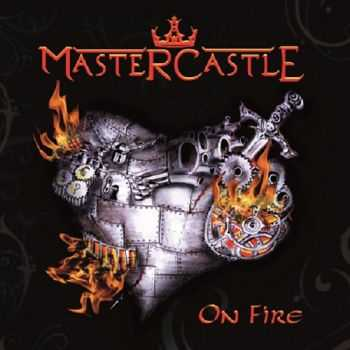 Mastercastle - On Fire (2013)