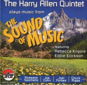 The Harry Allen Quintet - Plays Music From The Sound Of Music (2012) HQ