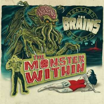 The Brains - The Monster Within (2013)