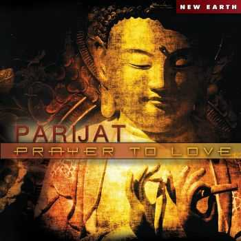 Parijat - Prayer to Love (2013)