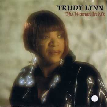 Trudy Lynn - The Woman In Me (1991)