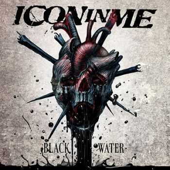 Icon In Me - Black Water [Maxi Single] (2013)