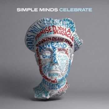 Simple Minds – Celebrate: The Greatest Hits+ (2013)
