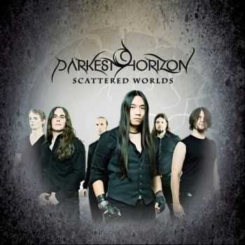 Darkest Horizon - Scattered Worlds [EP] (2013)