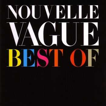 Nouvelle Vague - Best Of Nouvelle Vague  (2010)