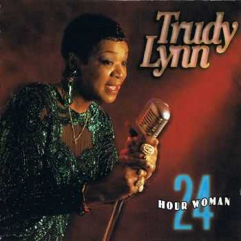 Trudy Lynn - 24 Hour Woman (1994) FLAC