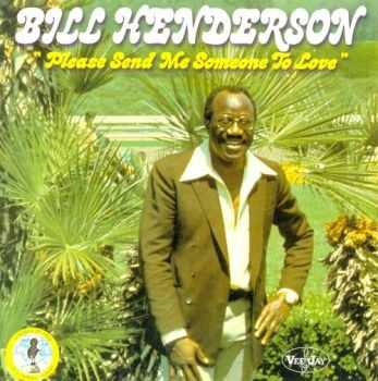 Bill Henderson - Please Send Me Someone To Love (2000) FLAC