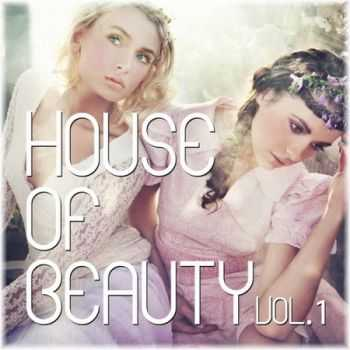 House Of Beauty Vol.1 (2013)