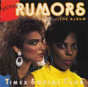 Timex Social Club - Vicious Rumors (1986)