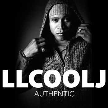 LL Cool J - Authentic (Deluxe Edition) (2013)