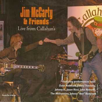 Jim McCarty and Friends - Live from Callahan's (2011) FLAC