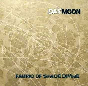 Daymoon - Fabric of Space Divine (2013)