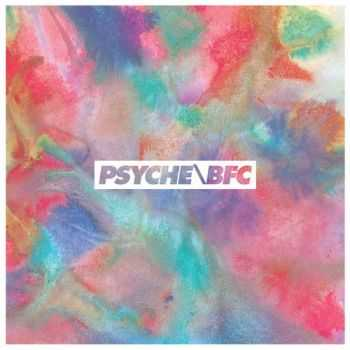 Psyche / BFC - Psyche / BFC (Deluxe Digital Version) (2013)