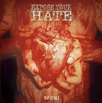 Expose Your Hate - Hatecult (2005)