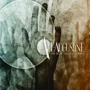 Ace Augustine - The Sick And Suffering (2013)